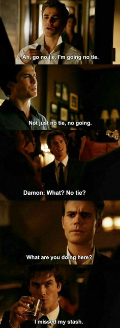 The Vampire Diaries: Stefan and Damon   Haha it's always about the booze (especially bourbon)