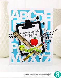 Card by Jeanne Jachna. Reverse Confetti stamp set: Worm Wishes. Confetti Cuts: Worm Wishes and ABC Cover Panel. Birthday card. Teacher appreciation card.