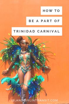 12 step guide to playing Mas in Trinidad Carnival – Island Girl In-Transit – CARNİVAL Trinidad Carnival, Caribbean Carnival, Rio Carnival, Carnival Girl, Cienfuegos, Festivals Around The World, Caribbean Vacations, Carnival Costumes, Diy Costumes