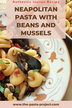 A delicious version of a traditional Neapolitan seafood pasta recipe. This pasta with mussels and beans tastes amazing and is healthy and nutritious too. #traditionalpasta #italianpasta #traditionalrecipe #seafoodpasta #thepastaproject Seafood Pasta Recipes, Italian Pasta, Mussels, Bean Recipes, Italian Recipes, Beans, Tasty, Traditional, Cooking