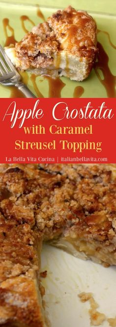 Rustic Apple Crostata with Caramel Streusel Topping! DELICIOUS! | La Bella Vita Cucina | italianbellavita.com #apple #italian #crostata #caramel #streusel #pie #applecrostata #caramelcrostata #italiandessert #italiancrostata #streusel #italianrecipe Apple Desserts, Apple Recipes, Delicious Desserts, Dessert Recipes, Yummy Food, Pastry Recipes, Drink Recipes, Best Italian Recipes, Unique Recipes