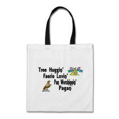 Tree Huggin', Faerie Lovin' Pan Worshipping Pagan Canvas Bags