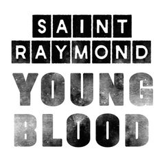 As We Are Now by Saint Raymond