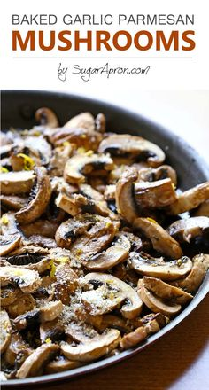 Baked Garlic Parmesan Mushrooms are so simple no sauteing no flipping no watching a skillet a little lemon zest garlic and parmesan and complete and tasty meal for you to enjoy it Side Dish Recipes, Vegetable Recipes, Vegetarian Recipes, Dinner Recipes, Cooking Recipes, Healthy Recipes, Healthy Mushroom Recipes, Vegetable Bake, Tasty Meals