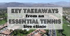 This March I traveled to sunny Palm Desert to do the Essential Tennis Singles Domination clinic. This post will discuss some key things I learned at the clinic that I'll be implementing in my game this season. From my home in Canada, Palm Desert is a pretty far trip, so we made a family vacation …