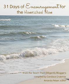 31 Days of Encouragement for #Homeschool Moms {ebook release!}