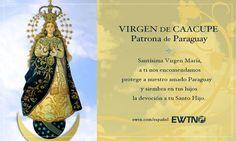 Paraguay celebra, en el dia de la Inmaculada Concepción, a su Santa Patrona, la Virgen de Caacupe.
