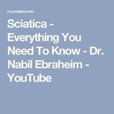 Sciatica - Everything You Need To Know - Dr. Nabil Ebraheim - YouTube