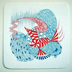A FLYING FISH: This was ZIA (Zentangle Inspired Art) right from the get-go because I began in color.  Tangles: Crescent Moon, Hibred, Msst, Paradox, Printemps,  Shattuck, Striping, Tidings, Tipple