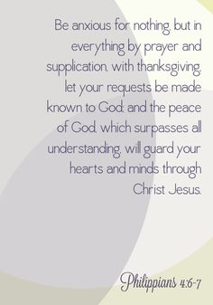 """Philippians 4:6-7. The way I always think of it, with the """"surpasses"""" in there :)"""
