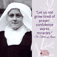 St. Therese pray for us in confidence and trust. #InspiredByTherese #StTherese #StThereseOfLisieux #StTheresa