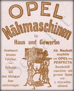 The Opel Perfecta Sewing Machine