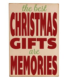 Memories...The Best Gifts, indeed they are,,,