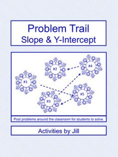 Have you tried using a problem trail with your algebra and pre-algebra students? Students will enjoy getting to move around the room as they answer questions related to slope, y-intercept, slope-intercept form, and graphing. CCSS 8.EE CCSS A-REI