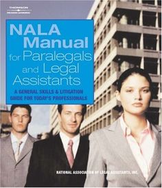 NALA Manual for Paralegal and Legal Assistants: A General Skills & Litigation Guide for Today's Professionals by NALA. $199.95. Publisher: Delmar Cengage Learning; 4 edition (October 21, 2004). Publication: October 21, 2004. 432 pages. Edition - 4