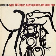 Cookin' with the Miles Davis Quintet is an album recorded in 1956 by the Miles Davis Quintet
