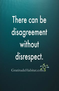 Disagreeing with your opinion doesn't equal disrespecting you. We can think differently and still be respectful. Great Quotes, Quotes To Live By, Inspirational Quotes, Awesome Quotes, Daily Quotes, New Age, Mantra, Quotable Quotes, Funny Quotes