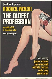 The Oldest Profession (French: Le Plus Vieux Métier du monde) is a 1967 French comedy film. It was directed by six different film directors, each one doing a segment on prostitution through the ages.
