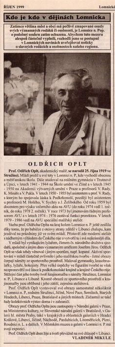 Prof. Oldřich Oplt: Lomnice nad Popelkou Art, Literatura, Art Background, Kunst, Performing Arts
