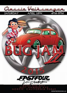 Classic VW Bug Jam II - Everyone come out and join us on April 18th 2015 it'll be a wonderful event and a great night with lots of friends and families.