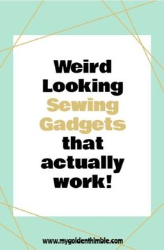 At first sight, these sewing gadgets might look like just an odd-shaped object to you. But they will help you to sew better and faster. #sewingtools #sewingtoolsforbeginners #sewinggadgets #sewingtipsandtricks #sewinghacks