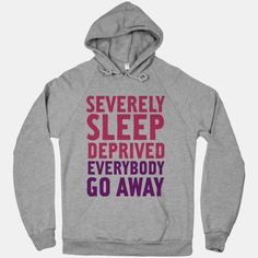 Severely Sleep Deprived #tired #sleep #nap #lazy #alone #hate #bitchy