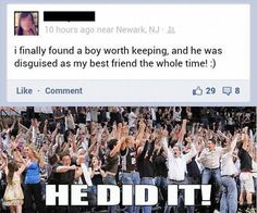 He got out of the friend zone!!!!!!