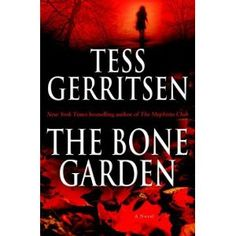 Present day: Julia Hamill has made a horrifying discovery on the grounds of her new home in rural Massachusetts: a skull buried in the rocky soil–human, female, and, according to the trained eye of Boston medical examiner Maura Isles, scarred with. Great Books, New Books, Books To Read, Maura Isles, Tess Gerritsen, Medical Anatomy, Mystery Novels, Book Authors, So Little Time