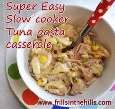 Tuna Pasta Casserole in the Slow Cooker - Easy Peasy!