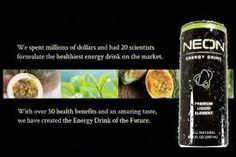 The Best Energy Drink Ingridents Neon used all the  natural ingridents in making it. http://www.vineonenergydrink.com/