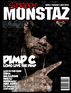 Pimp C graces the cover of Street Monstaz Magazine  A historic interview & feature by the late and great Momma  West (Pimp C's mother).   Interview by: DJ Gutter Lyfe