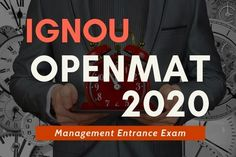 IGNOU OPENMAT 2020 MBA Entrance Exam  Notification, dates, eligibility, Application Process, Fees and syllabus #ignoumba #ignouadmission Top Course, Company Secretary, Second Semester, Online Application Form, Course Offering, Entrance Exam, Important Dates, Management, Dating