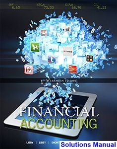 More students get accounting when using weygandts financial financial accounting canadian canadian 5th edition libby solutions manual test bank solutions manual fandeluxe Gallery