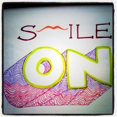I get confused if the 'lip' there is an M, or a mustache, and so does everybody else.   The 'On' is a lil crappy as well.   Hey! The idea is to smile, k? Smile the flip on!