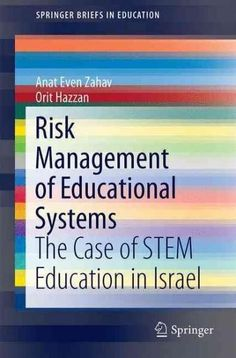 Risk Management of Education Systems: The Case of Stem Education in Israel