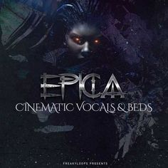 Epica Cinematic Vocals & Beds WAV FANTASTiC | Sept 19 2017 | 798 MB We are very proud to present our latest release Epica: Cinematic Vocals & Beds