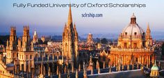 Applications are invited for fully fundedUniversity of oxford Scholarshipsto pursue postgraduate degree in UK. Application is open for local and international