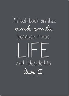 A good quote about living life, being present in the moment and being open to trying new things. That's my theme for 2012...saying YES to new people and places and thoughts. I'm living life and having fun....I LOVE THIS!