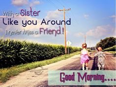 8 Best Sister Good Monring Images Message For Sister Wishes