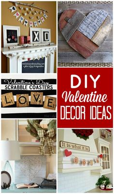 DIY Valentine Decor Ideas to get your home looking LOVE-ly for this fun holiday!