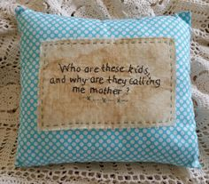 Prim Stitchery Kids Calling Me Mom Pillow ~OFG by scrapsofthepast on Etsy