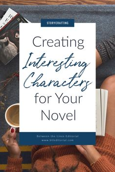 Creating Interesting Characters in Fiction - Between the Lines Editorial Writing A Book, Writing Tips, Character Questionnaire, Editorial Writing, Teaching Channel, Character Personality, Dramatic Play Centers, Extroverted Introvert, Writing Inspiration