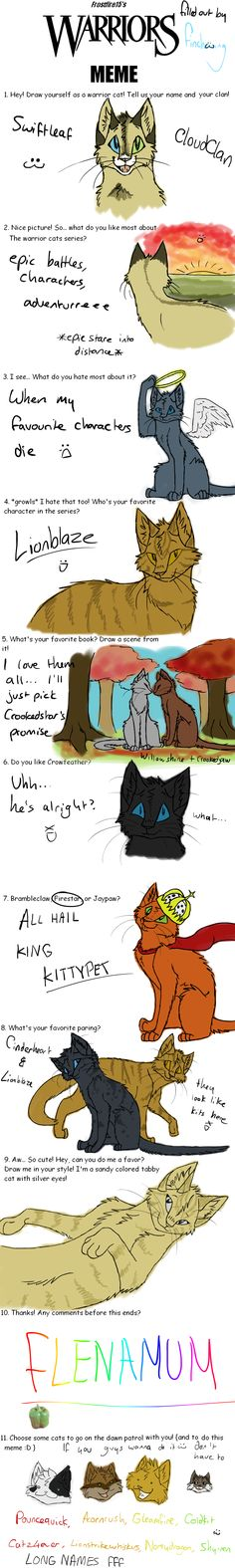 Funny Warrior Cat Quotes Pin it~xD lot's of questions answered like I'd answer them...