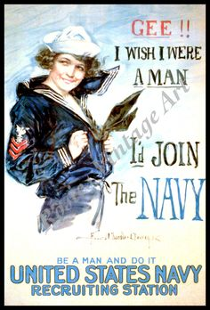1910s WWI Recruitment Poster - Gee I Wish I Were A Man I'd Join the Navy. $18.50, via Etsy.