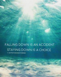 14 vind-ik-leuks, 2 reacties - Daisy (@quotestochangeyourmind) op Instagram: '#quoteoftheday #quotestoliveby #quotes #falling #down #choice #workforit #gethelp #staypositive…'