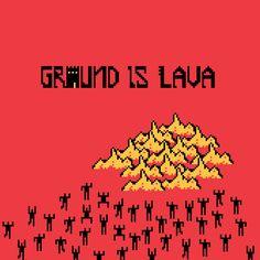 Ground Is Lava