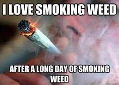 Love Smoking Weed