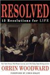 Resolved: 13 Resolutions for LIFE by Orrin Woodward (#7 Leadership Guru in the World)