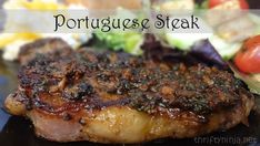 Portuguese Steak recipe for dinner.