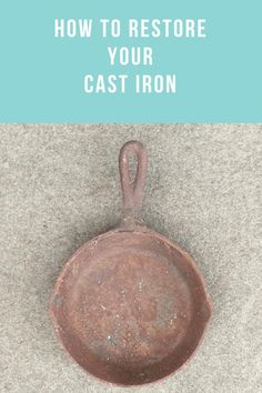 Easy step by step directions on how to restore cast iron. Vintage Cast Iron has been growing in popularity for years now. It seems that as far as cookware goes, people are realizing that cast iron is healthier and tastes better than modern cookware. Rusted Cast Iron Skillet, Cast Iron Pot, Cast Iron Cooking, It Cast, Oven Cooking, Cooking Tools, Deep Cleaning Tips, House Cleaning Tips, Cleaning Hacks